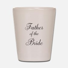 Father of the Bride Black Scr Shot Glass
