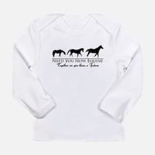 Need You Now Equine Long Sleeve Infant T-Shirt