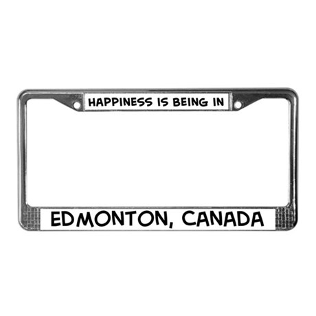 Happiness is Edmonton License Plate Frame