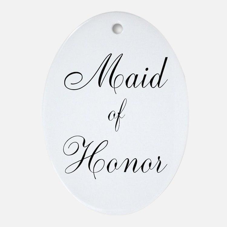 Maid of Honor Black Script Ornament (Oval)