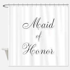 Maid of Honor Black Script Shower Curtain