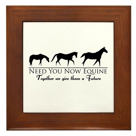 Need You Now Equine Framed Tile