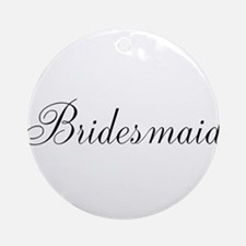 Bridesmaid Ornament (Round)