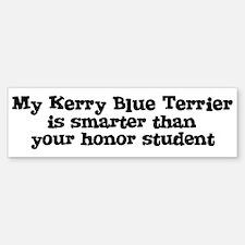 Honor Student: My Kerry Blue Bumper Bumper Bumper Sticker
