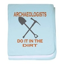Archaeologists Do It baby blanket