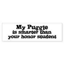 Honor Student: My Puggle Bumper Car Sticker