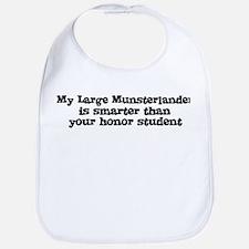 Honor Student: My Large Munst Bib