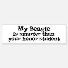 Honor Student: My Beagle Bumper Car Car Sticker