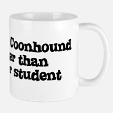 Honor Student: My Redbone Coo Mug