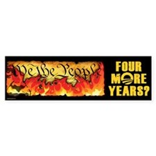 Four More Years? Bumper Sticker