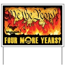 Four More Years? Yard Sign