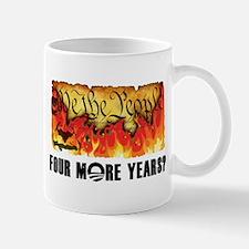 Four More Years? Mug