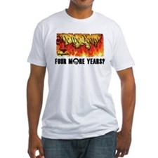 Four More Years? Shirt