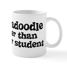 Honor Student: My Labradoodle Mug