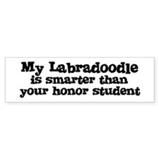 Honor Student: My Labradoodle Bumper Bumper Sticker