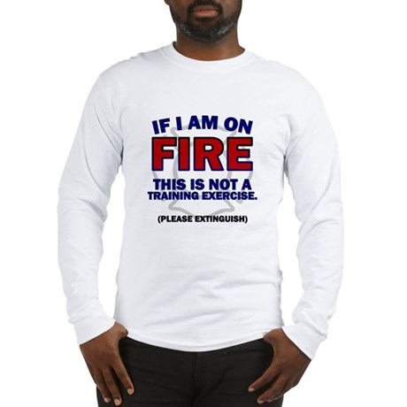 Please Extinguish Long Sleeve T-Shirt