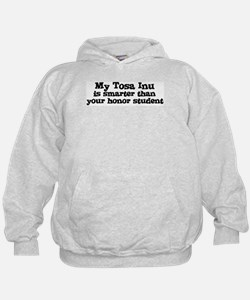 Honor Student: My Tosa Inu Hoodie