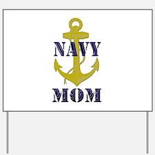 Navy Mom Yard Sign