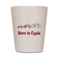 Born to Cycle Shot Glass