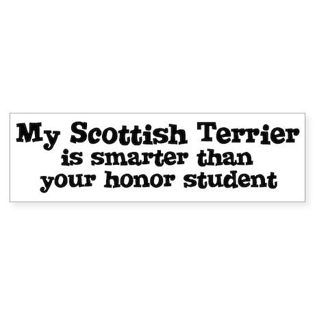 Honor Student: My Scottish Te Bumper Sticker