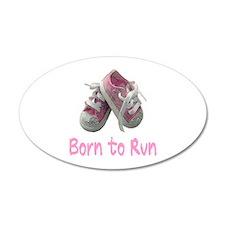 Born to Run Girl 22x14 Oval Wall Peel