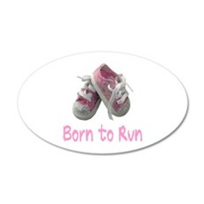 Born to Run Girl 22x14 Oval Wall Peel