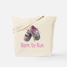 Born to Run Girl Tote Bag