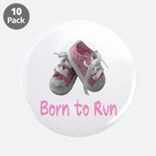 """Born to Run Girl 3.5"""" Button (10 pack)"""