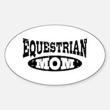 Equestrian Mom Sticker (Oval)