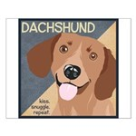 Dachshund-Kiss.Snuggle.Repeat. Small Poster