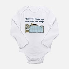Wake Up and Smell the Corgi Long Sleeve Infant Bod