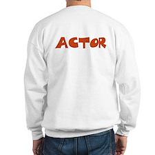 Fake Food: Actor - Sweatshirt