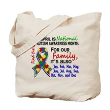 For Our Family 3 Autism Tote Bag