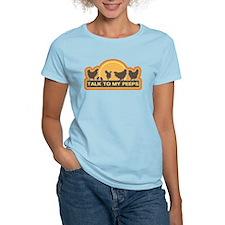 Talk To My Peeps T-Shirt