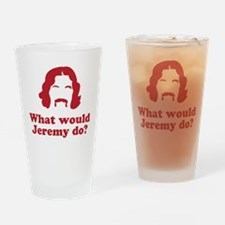 What Would Jeremy Do? Drinking Glass