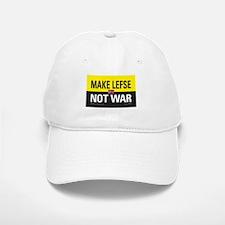 Make Lefse... Not War Baseball Baseball Cap