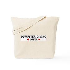 DUMPSTER DIVING Lover Tote Bag