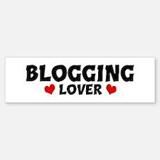 BLOGGING Lover Bumper Bumper Bumper Sticker