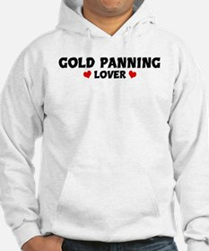 GOLD PANNING Lover Hoodie