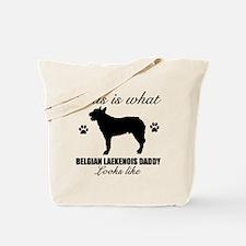 Belgian Laekenois daddy Tote Bag