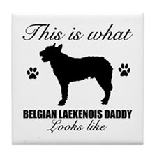 Belgian Laekenois daddy Tile Coaster
