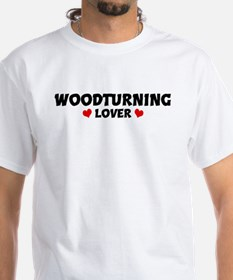 WOODTURNING Lover Shirt