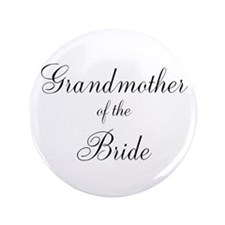 "Grandmother of the Bride 3.5"" Button"