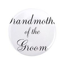 """Grandmother of the Groom 3.5"""" Button"""