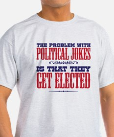 Political Jokes Get Elected T-Shirt