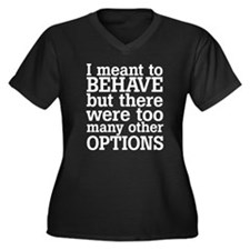 I meant to behave Women's Plus Size V-Neck Dark T-