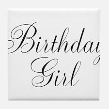 Birthday Girl Black Script Tile Coaster