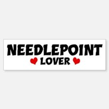 NEEDLEPOINT Lover Bumper Bumper Bumper Sticker