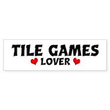 TILE GAMES Lover Bumper Bumper Sticker