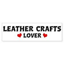 LEATHER CRAFTS Lover Bumper Bumper Sticker